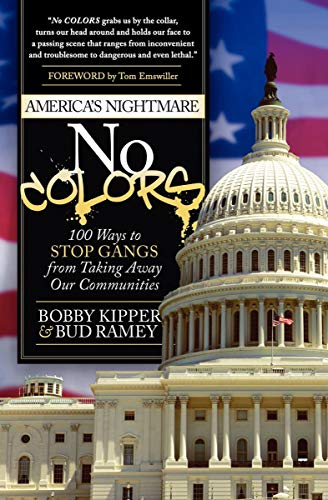No Colors: 100 Ways to Stop Gangs from Taking Away Our Communities (English Edition) -