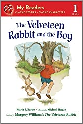 The Velveteen Rabbit and the Boy (My Readers) by Maria S. Barbo (2012-02-28)