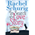 In Search of a Love Story (Love Story Book One ) (English Edition)