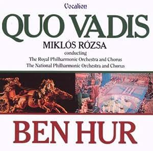 Miklos Rozsa: Quo Vadis & Ben Hur