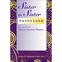 Sister to Sister: Devotions for & from African American Women