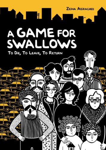 A Game for Swallows: To Die, To Leave, To Return (Nonfiction - Young Adult)