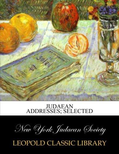 Judaean addresses; selected
