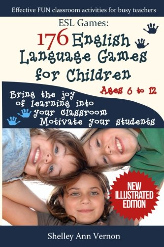 Esl Games: 176 English Language Games for Children por Shelley Ann Vernon