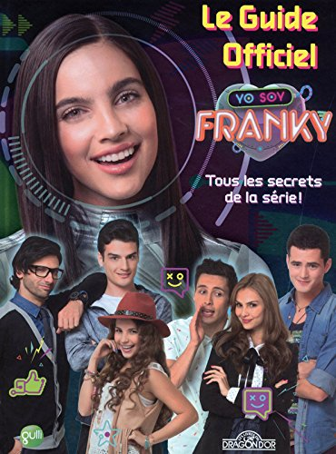 Franky - Le Guide officiel