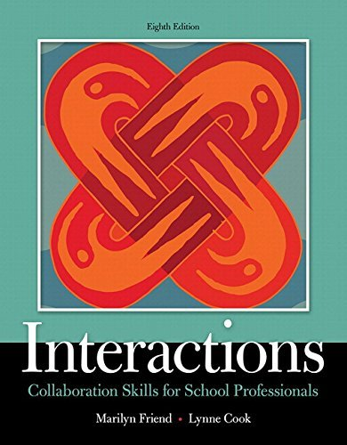 Interactions: Collaboration Skills for School Professionals, Enhanced Pearson eText with Loose-Leaf Version -- Access Code Package (8th Edition) (What's New in Special Education) by Marilyn Friend (2016-01-17)