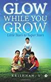 Glow While You Grow: Little Stars to Super Stars