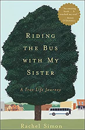 Riding the Bus with My Sister: A True Life Journey eBook