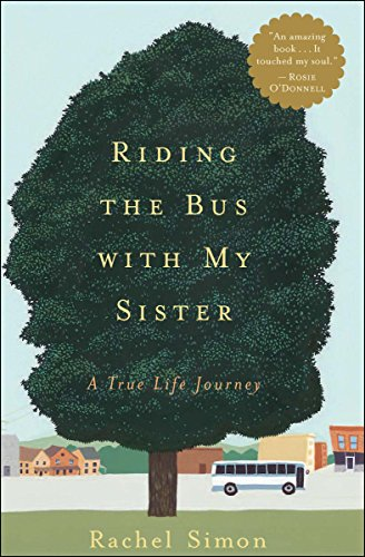 Riding the Bus with My Sister: A True Life Journey (English Edition)