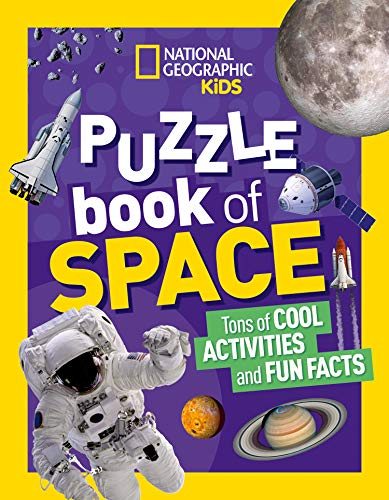 National Geographic Kids Puzzle Book: Space (NGK Puzzle Books)