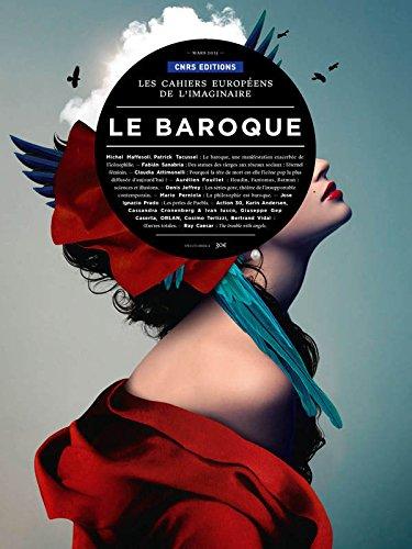 Les Cahiers Européens de l'imaginaire 7 - Le baroque par Michel Maffesoli