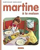 Martine, numéro 12 : Martine à la maison