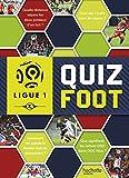 Telecharger Livres Ligue 1 Quiz foot (PDF,EPUB,MOBI) gratuits en Francaise