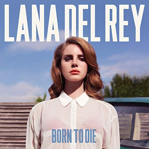 Born To Die [Explicit]