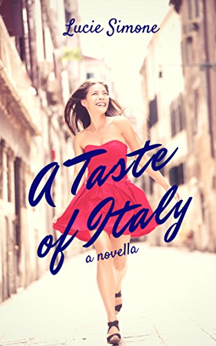 A Taste of Italy: a novella (English Edition)