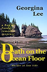Death on the Ocean Floor (A Bay of Fundy Romantic Suspense Book 2) (English Edition)