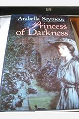 Princess of Darkness Hardcover