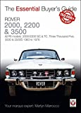 Rover 2000, 2200 & 3500: All P6 Models: 2000/2200 Sc & Tc, Three Thousand Five, 3500 & 3500s 1963 to 1976