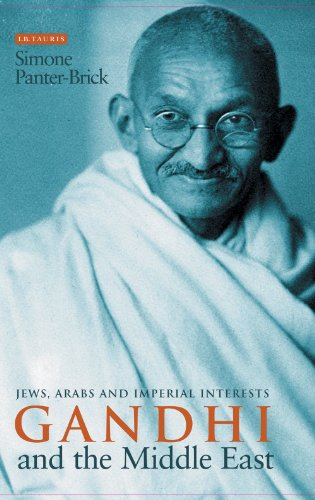 Gandhi and the Middle East: Jews, Arabs and Imperial Interests (Imperial Brick)