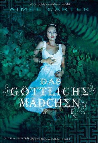 Buchseite und Rezensionen zu 'Das göttliche Mädchen' von Aimée Carter