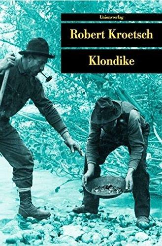 klondike-die-ballade-von-lou-und-dangerous-dan-mcgrew-unionsverlag-taschenbucher