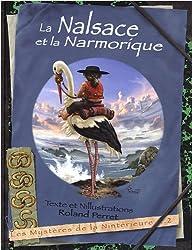 Les Mystères de la Nintérieure, Tome 2 : La Nalsace et la Narmorique