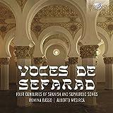 Voces de Sefarad : Quatre siècles de mélodies sépharades d'Espagne. Basso, Mesirca, Yarkin.