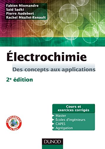 lectrochimie - 2e d. : Des concepts aux applications