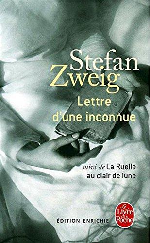 Lettre d'une inconnue, suivi de La ruelle au clair de lune (French Edition)