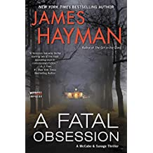 A Fatal Obsession: A McCabe and Savage Thriller (McCabe and Savage Thrillers Book 6)
