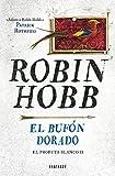 El bufón dorado (El Profeta Blanco 2) (Spanish Edition)