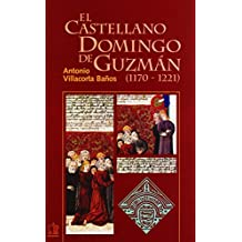 El castellano Domingo de Guzmán.