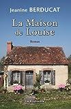 La Maison de Louise