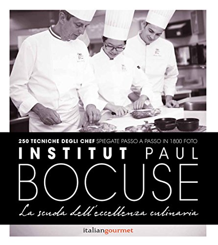 Institute Paul Bocuse. La scuola dell'eccellenza culinaria
