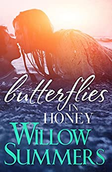 Butterflies in Honey (Growing Pains #3) (English Edition) par [Summers, Willow]