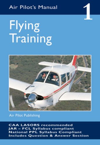 The Air Pilot's Manual: Flying Training v. 1: Flying Training Vol 1 (Air Pilots Manual 01) por Trevor Thom