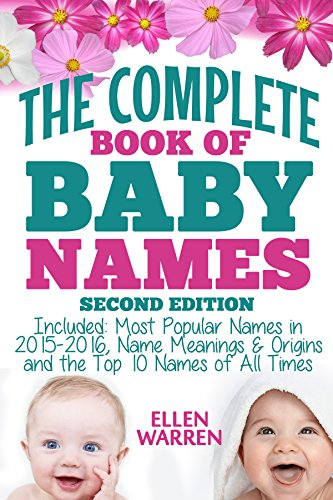 baby-names-the-complete-book-of-the-best-baby-names-2nd-edition-thousands-of-names-most-popular-name