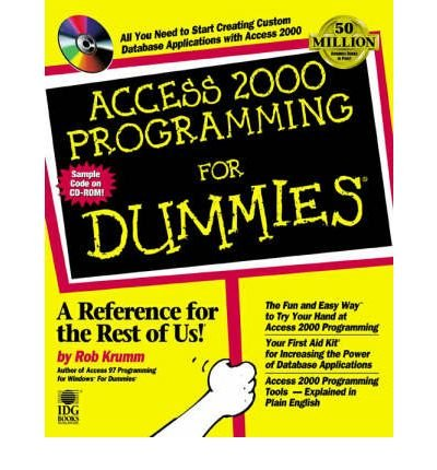 [(Access 2000 Programming For Dummies )] [Author: Rob Krumm] [Jul-1999]