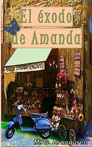 El éxodo de Amanda de M.G. Aranguren