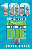 100 Things to Do in Newark Before You - Best Reviews Guide