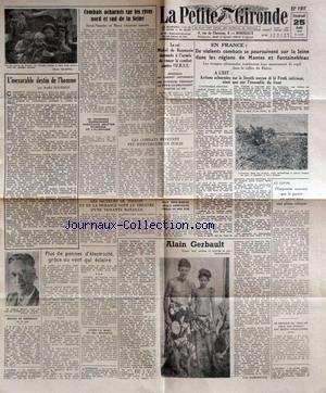 PETITE GIRONDE (LA) [No 25135] du 25/08/1944 - DANS LES REGIONS DE MANTES ET FONTAINEBLEAU - A L'EST - AU JAPON - ALAIN GERBAULT - EN ITALIE - A TOULON - EN MER EGEE - LE ROI MICHEL DE ROUMANIE DEMANDE DE CESSER LE COMBAT CONTRE L'U.R.S.S. - DEMISSION DU CABINET ANTONESCO - SUR LES RIVES DE LA SEINE - ARTICLE DE ANDRE BOURBON - APRES LA MORT DE MGR MAGLIONE.