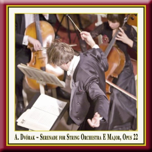 Dvorak: Serenade for Strings i...