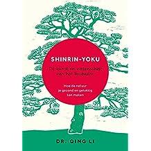 Shinrin-Yoku: De kunst en wetenschap van het bosbaden