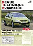 REVUE TECHNIQUE AUTOMOBILE N° 678 PEUGEOT 307 DIESEL 1.4 HDI 70 / 2.0 HDI 90 ET 110 DEPUIS 04/2001
