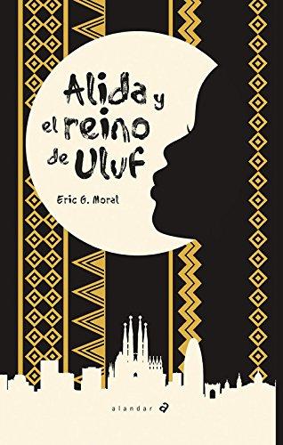 Alida y el reino de Uluf (Alandar) por Eric García Moral