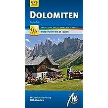 Dolomiten MM-Wandern Wanderführer Michael Müller Verlag: Wanderführer mit GPS-kartierten Wanderungen.