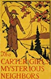 The Carter Girls Mysterious Neighbors by Nell Speed (English Edition)