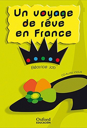 Un Voyage De Rêve En France (Lectures Faciles) - 9788467342116 por Béatrice Job
