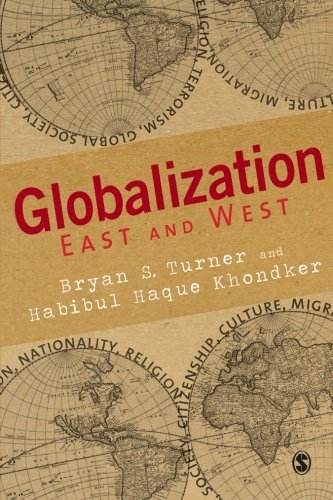 Globalization East and West by Bryan S. Turner (2010-03-25)