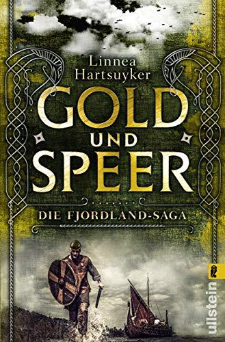 Gold und Speer: Roman (Die Fjordland-Saga 3)
